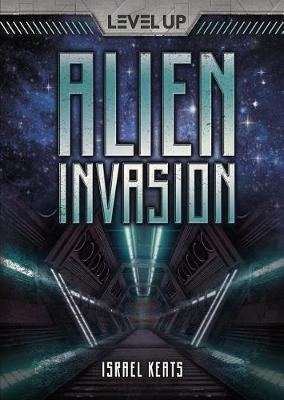 Alien Invasion by Israel Keats