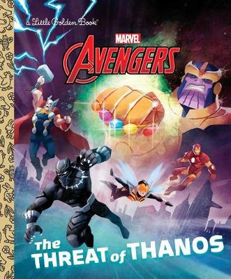 The Threat of Thanos (Marvel Avengers) by Arie Kaplan