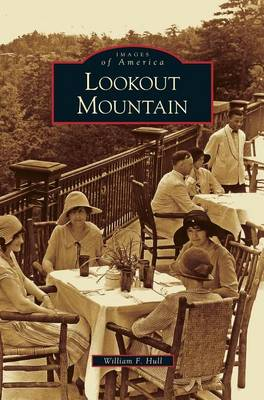 Lookout Mountain by William F Hull