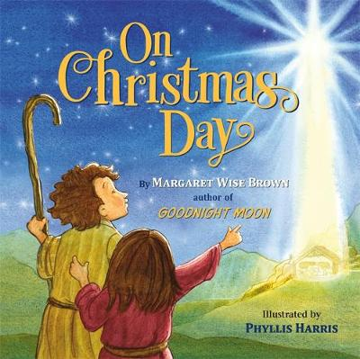 On Christmas Day by Margaret Wise Brown