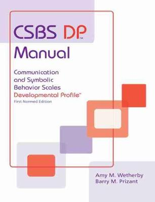 CSBS DP (TM) Manual by Amy M. Wetherby