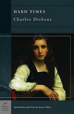 Hard Times (Barnes & Noble Classics Series) by Karen Odden
