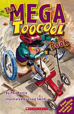 The Mega Toocool Book by Phil Kettle