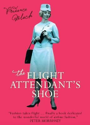 The Flight Attendant's Shoe by Prudence Black