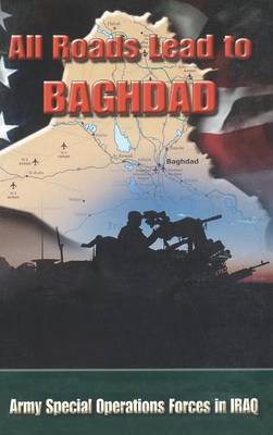 All Roads Lead to Baghdad by Charles H. Briscoe