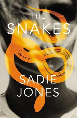 The Snakes by Sadie Jones