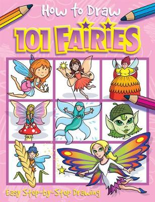 How to Draw 101 Fairies by Barry Green