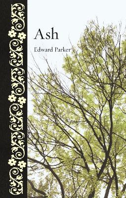 Ash by Edward Parker