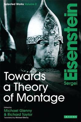 Towards a Theory of Montage  v. 2 by Sergei Eisenstein