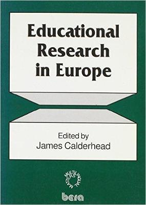 Educational Research in Europe by James Calderhead