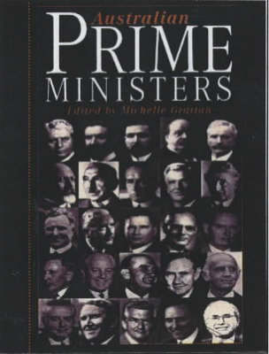 Australian Prime Ministers by Michelle Grattan