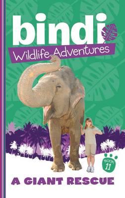 Bindi Wildlife Adventures 11 by Bindi Irwin