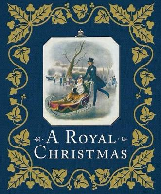 A Royal Christmas by Louise Cooling