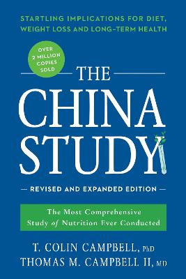 China Study: Revised and Expanded Edition by Colin Campbell
