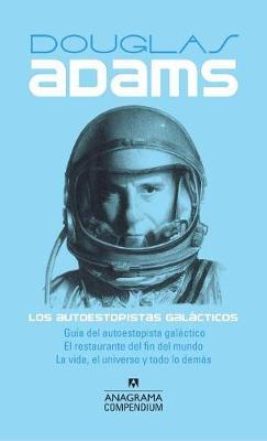 Los Autoestopistas Galacticos by Douglas Adams