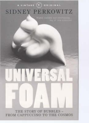 Universal Foam by Sidney Perkowitz