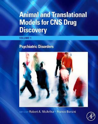 Animal and Translational Models for CNS Drug Discovery: Psychiatric Disorders book