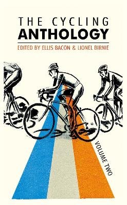 Cycling Anthology: Volume Two book