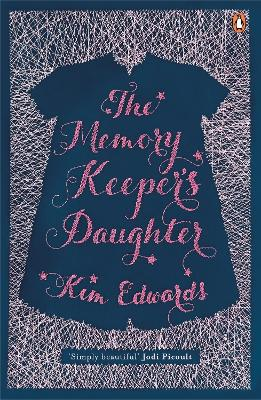 The The Memory Keeper's Daughter by Kim Edwards