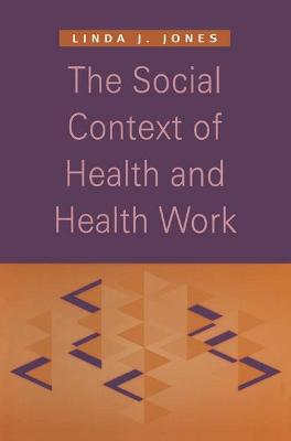 Social Context of Health and Health Work book