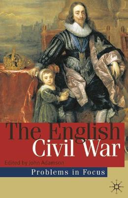 The English Civil War by John William Adamson