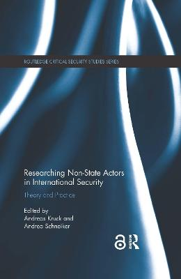 Researching Non-state Actors in International Security: Theory and Practice book