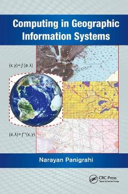 Computing in Geographic Information Systems by Narayan Panigrahi
