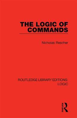 The Logic of Commands by Nicholas Rescher