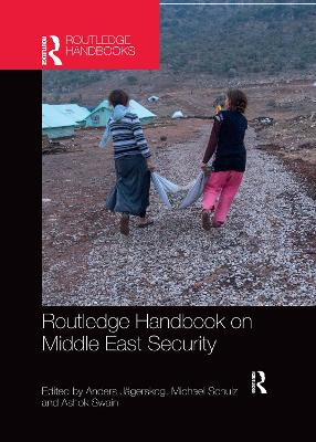 Routledge Handbook on Middle East Security by Anders Jagerskog