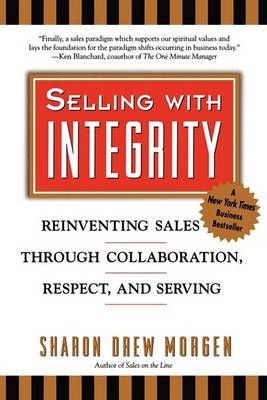Selling with Integrity by MORGEN