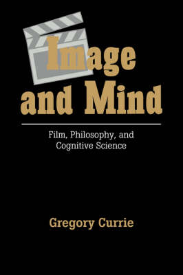 Image and Mind by Gregory Currie