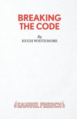 Breaking the Code by Hugh Whitemore