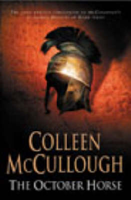 The The October Horse by Colleen McCullough
