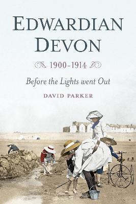 Edwardian Devon by David Parker