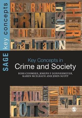Key Concepts in Crime and Society by Ross Coomber