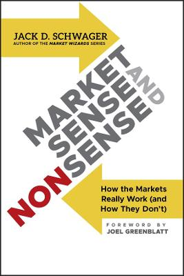 Market Sense and Nonsense by Jack D. Schwager
