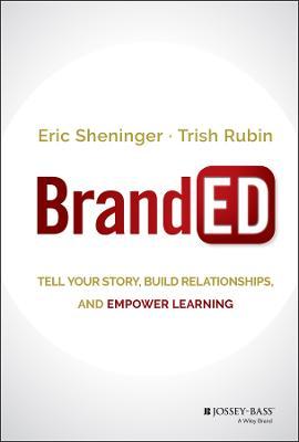 BrandED by Eric C. Sheninger