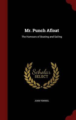 Mr. Punch Afloat by Sir John Tenniel