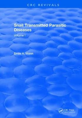 Snail Transmitted Parasitic Diseases by Emile A. Malek