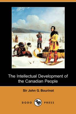 Intellectual Development of the Canadian People (Dodo Press) book