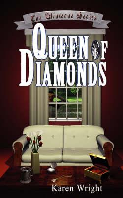 Queen Of Diamonds by Karen Wright
