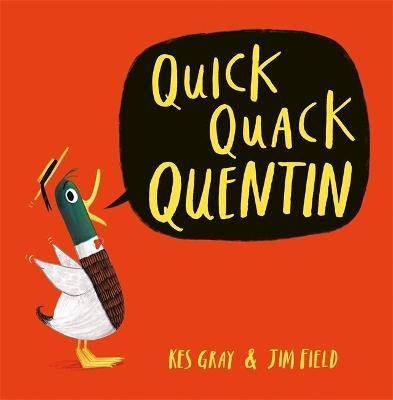 Quick Quack Quentin book