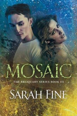 Mosaic by Sarah Fine