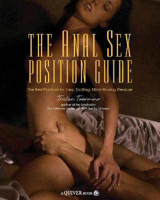 Anal Sex Position Guide by Tristan Taormino