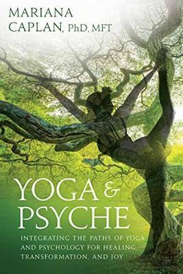 Yoga & Psyche by Mariana Caplan