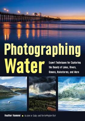 Photographing Water by Heather Hummel
