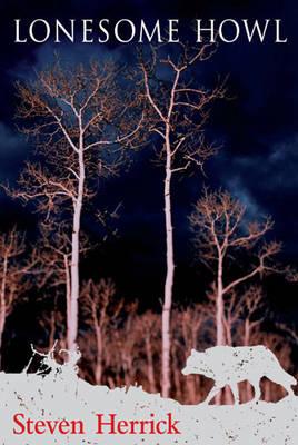 Lonesome Howl by Steven Herrick