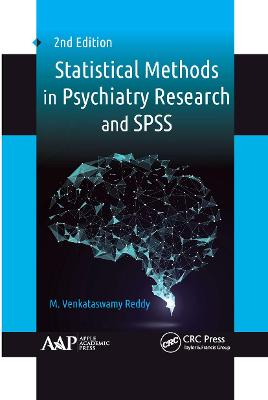 Statistical Methods in Psychiatry Research and SPSS by M. Venkataswamy Reddy