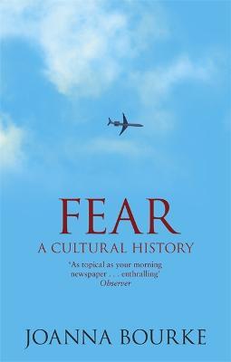 Fear by Professor Joanna Bourke