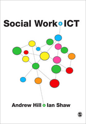 Social Work and ICT by Andrew Hill